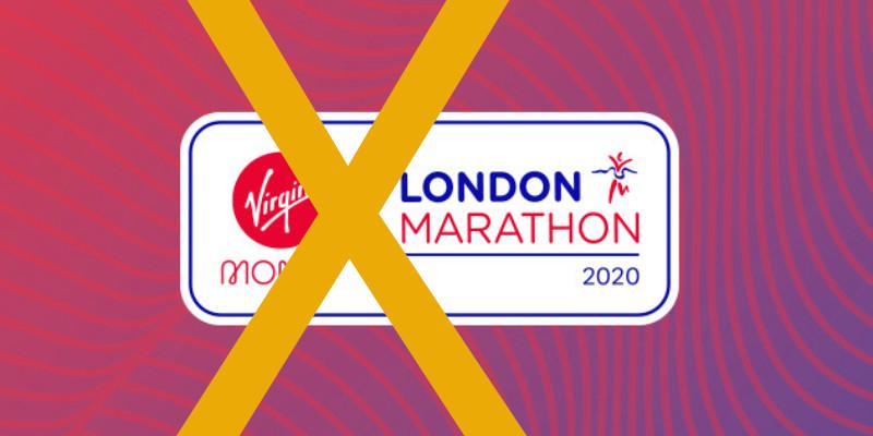 2020 London Marathon Cancelled - Now What?